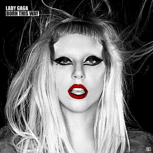 Lady GaGa [Born This Way]